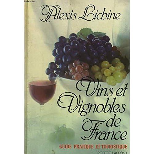 Vins et vignobles de France