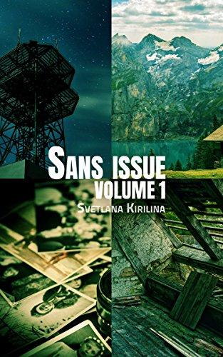 Sans issue, volume 1 par [Kirilina, Svetlana]