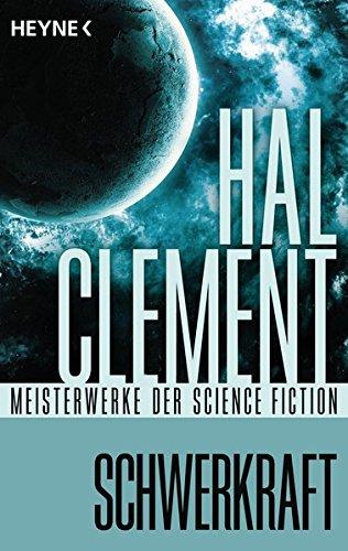 Schwerkraft: Roman - Mit einem wissenschaftlichen Anhang von Uwe Neuhold