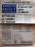 Telecharger Livres ASPECTS DE LA FRANCE No 1880 du 03 01 1985 MITTERRAND LA CARENCE DU POUVOIR PAR PIERRE PUJO SOMMAIRE NOS IDEES POLITIQUES VIE POLITIQUE HUMEUR OUTRE MER L AF ET LE LIBERALISME POLITIQUE ETRANGERE ART THEATRE LIVRES REVUE DE LA PRESSE TELEVISION RESTAURATION NATIONALE VICTOR HUGO LA NOUVELLE CALEDONIE EN ETAT DE LEGITIME DEFENSE LA GRACE DE NOEL UN MAUVAIS COUP CONTRE LES IMMIGRES PAR ERIC LETTY NOS VOEUX POUR 1985 (PDF,EPUB,MOBI) gratuits en Francaise