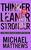 Image de Thinner Leaner Stronger: The Simple Science of Building the Ultimate Female Body