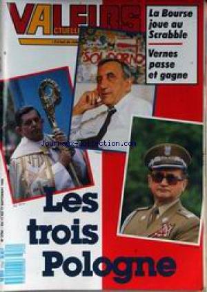 VALEURS ACTUELLES [No 2754] du 11/09/1989 - LA BOURSE JOUE AU SCRABBLE - VERNES PASSE ET GAGNE - LES TROIS POLOGNE - MGR DECOURTRAY - SANTINI - EGLISE - CARMEL - ALLEMAGNE - TIERS-MONDE - LE CIRQUE KHADAFI - CASINO - PEUGEOT. par Collectif