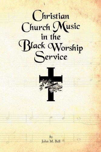 Christian Church Music in the Black Worship Service