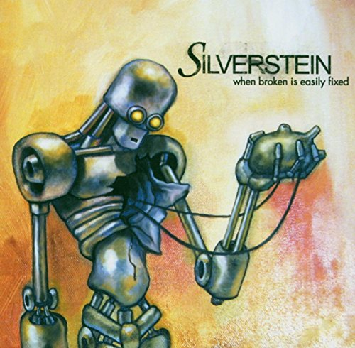Silverstein: When Broken Is Easily Fixed (Audio CD)