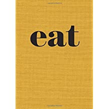 Eat: The Little Book of Fast Food by Nigel Slater (2014-09-30)