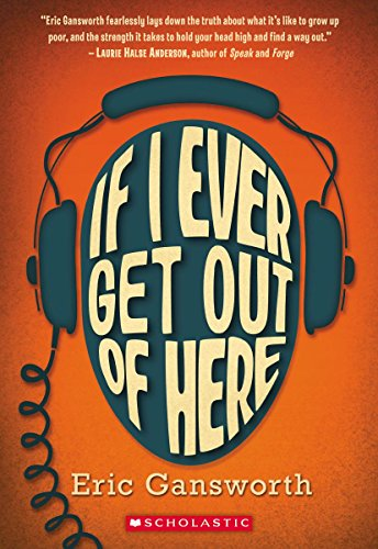If I Ever Get Out of Here: A Novel with Paintings por Eric Gansworth