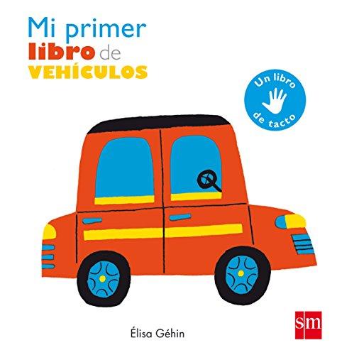 Mi primer libro de vehículos por Élisa Géhin