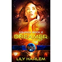 Dreamer: Planet Athion Series (Equinox Book 2)