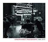 London Street Photography 1860-2010