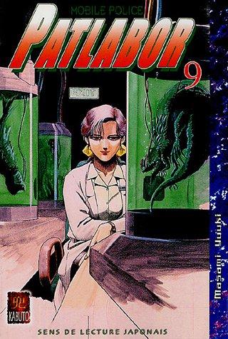 Patlabor Mobile Police, Tome 9 : par Masami Yuuki