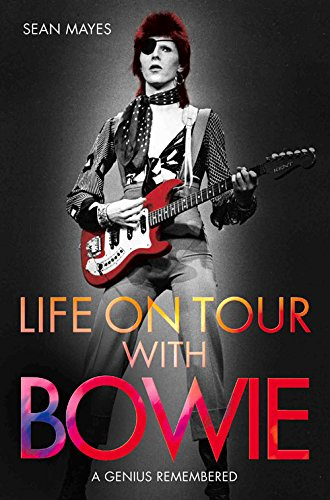 life-on-tour-with-bowie-a-genius-remembered