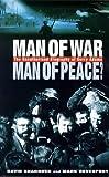 Man of War, Man of Peace?