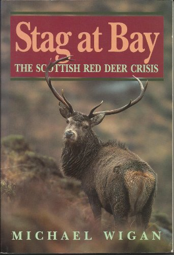Stag at Bay by Michael Wigan (1993-10-21)