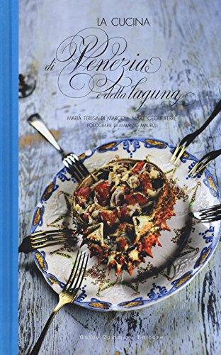 La cucina di Venezia e della Laguna