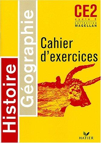 Histoire-géographie CE2, cycle 3 : Cahier d'exercices