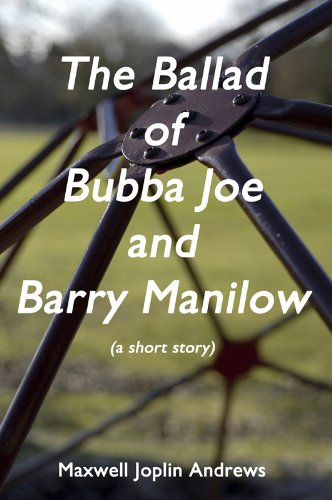 The Ballad of Bubba Joe and Barry Manilow (English Edition) (Star Wars Gay)