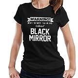 Warning May Start Talking About Black Mirror Women's T-Shirt