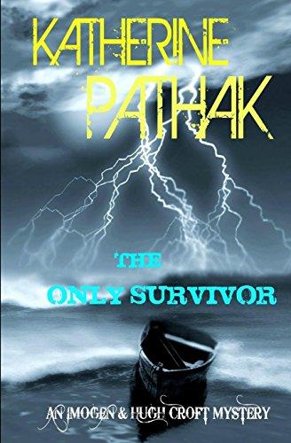 The Only Survivor: Volume 2 (The Imogen and Hugh Croft Mysteries)