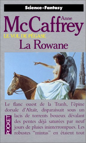 Le Vol de Pégase, Tome 3 : La Rowane