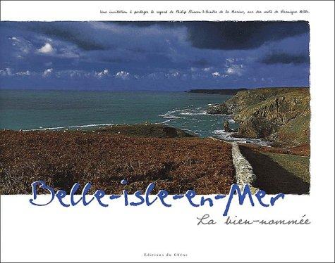 Belle-Isle-en-Mer : La bien-nommée par Philip Plisson