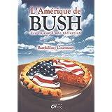 L'Amérique de Bush : Les enjeux d'une réélection