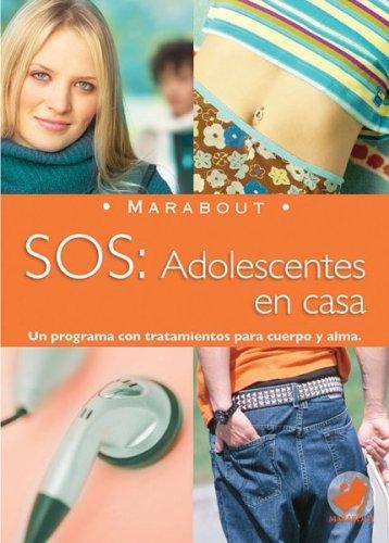 Descargar Libro SOS: Adolescentes en Casa (Marabout) de Edith Tartar Gaddet