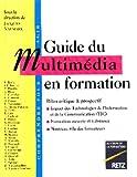 Telecharger Livres GUIDE MULTIMEDIA EN FORMATION (PDF,EPUB,MOBI) gratuits en Francaise