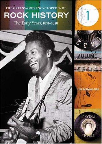 The Greenwood Encyclopedia of Rock History [6 Volumes] -