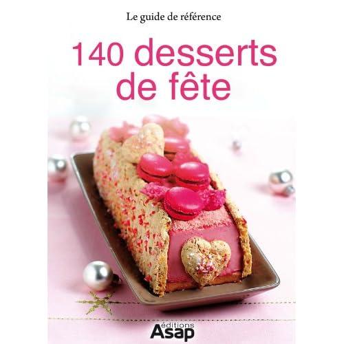 140 desserts de fête