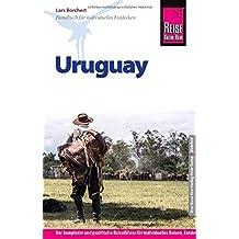 Reise Know-How Uruguay: Reiseführer für individuelles Entdecken