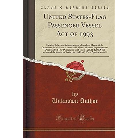 United States-Flag Passenger Vessel Act of 1993:
