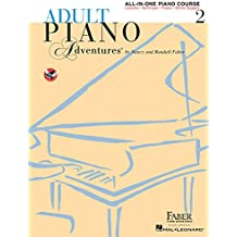 Adult Piano Adventures. All-In-One Lesson Book 2