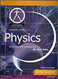 Pearson Baccalaureate: Higher Level Physics for the IB Diploma (Pearson International Baccalaureate Diploma: International Editions)