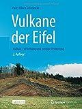 Vulkane der Eifel: Aufbau, Entstehung und heutige Bedeutung -