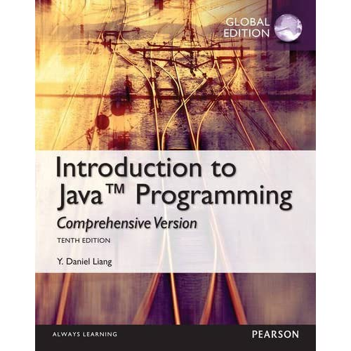 Intro to Java Programming, Comprehensive Version, Global Edition by Liang, Y. Daniel (2014) Paperback