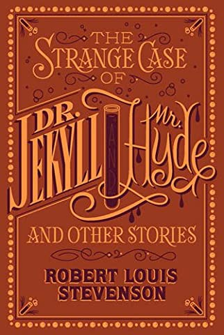 The Strange Case of Dr. Jekyll and Mr. Hyde and
