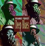 Deep Blues von Frank Frost
