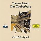 Der Zauberberg (Deutsche Grammophon Literatur)