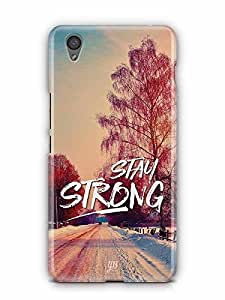 YuBingo Stay Strong Designer Mobile Case Back Cover for OnePlus X