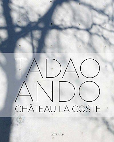 Tadao Ando : Château La Coste