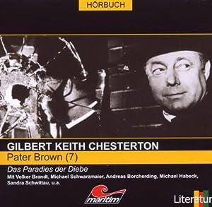 Chesterton, Gilbert Keith -  Pater Brown - Das Paradies der Diebe