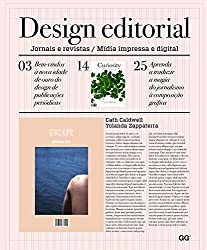 Design editorial: Jornais e revistas / Mídia impressa e digital (Portuguese Edition)