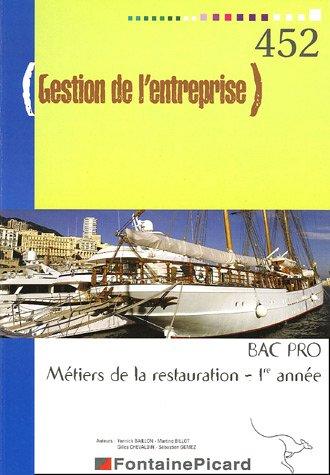 Gestion de l'entreprise Bac Pro Métiers de la restauration 1e année