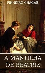 A mantilha de Beatriz (Portuguese Edition)