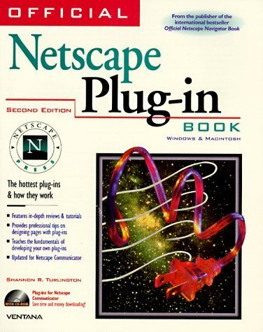 Official Netscape Plug-In Book: For Windows & Macintosh by Turlington, Shannon R. (1997) Paperback