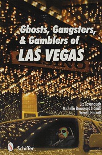 Ghosts, Gangsters, and Gamblers of Las Vegas