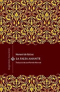 La falsa amante: 2 par Honoré de Balzac