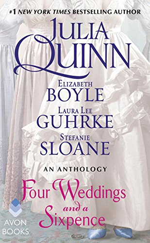 Four Weddings and a Sixpence: An Anthology por Julia Quinn