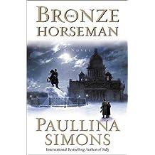 The Bronze Horseman: A Novel