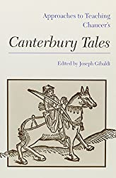 Approaches to Teaching Chaucer's Canterbury Tales (Approaches to Teaching Masterpieces of World Literature ; 1) by Joseph Gibaldi (1980-12-30)
